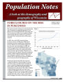 Population notes : a look at the demography and geography of Wisconsin, Vol.3, issue 4 (Dec. 2008)