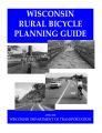 Wisconsin rural bicycle planning guide