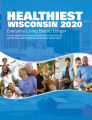 Healthiest Wisconsin 2020 everyone living better, longer