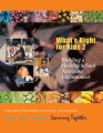 What's right for kids 2 : building a healthy school nutrition environment (2008)