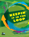 Keepin' it in the loop : a recycling activity and learning guide for educators and students,...