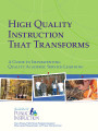 High quality instruction that transforms : a guide to implementing quality academic...