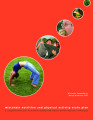 Wisconsin Nutrition and Physical Activity State Plan : a comprehensive plan to prevent obesity and...