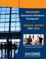 Wisconsin Department of Workforce Development 2009/2011 biennial report