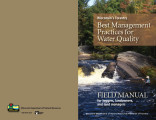 Wisconsin's forestry best management practices for water quality : field manual for loggers,...
