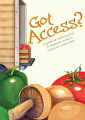 Got access? : a guide for improving fruit & vegetable access in Wisconsin communities (June...