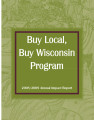 Buy Local, Buy Wisconsin Program annual impact report (2008-2009)