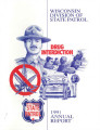 Annual report / Wisconsin Division of State Patrol (1991)