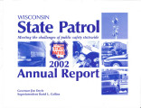 Annual report / Wisconsin Division of State Patrol (2002)