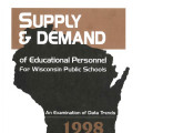 Supply and demand of education personnel for Wisconsin public schools (1998)